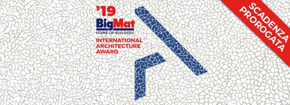 PROROGATA LA SCADENZA PER LE CANDIDATURE AL BIGMAT INTERNATIONAL ARCHITECTURE AWARD '19
